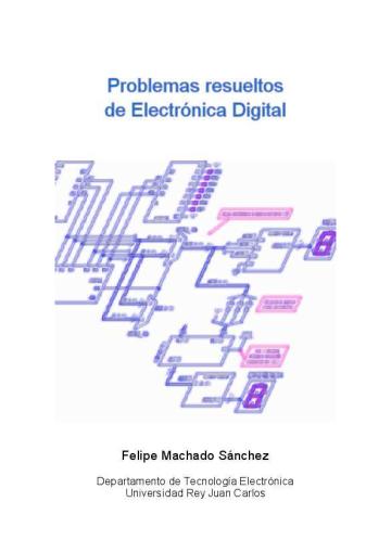 Problemas Resueltos de Electronica Digital - Machado_